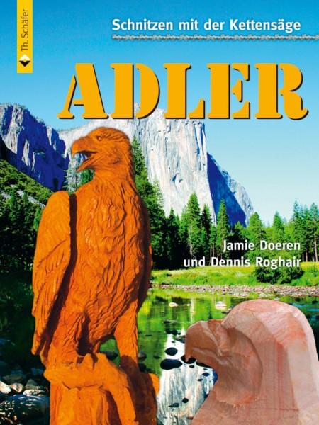 Buch Schnitzen mit der Kettensäge – Adler