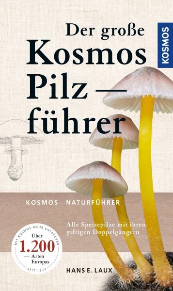 Buch Der große Kosmos Pilzführer - Alle Speisepilze mit ihren giftigen Doppelgängern
