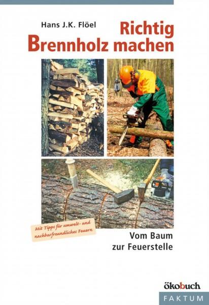 Buch Richtig Brennholz machen - Vom Baum zur Feuerstelle