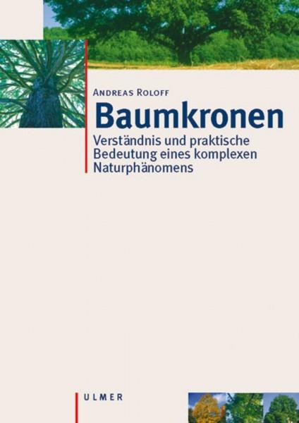 Buch Baumkronen - Verständnis und praktische Bedeutung eines komplexen Naturphänomens