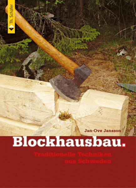 Blockhausbau – Traditionelle Techniken aus Schweden