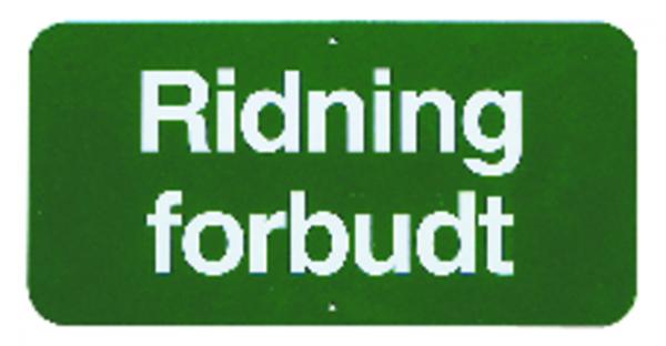 Skilt Ridning forbudt