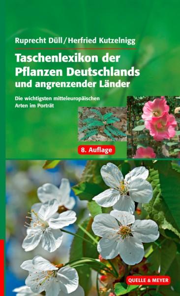 Taschenlexikon der Pflanzen Deutschlands und angrenzender Länder