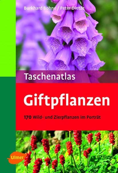Buch Taschenatlas Giftpflanzen – 170 Wild- und Zierpflanzen im Porträt