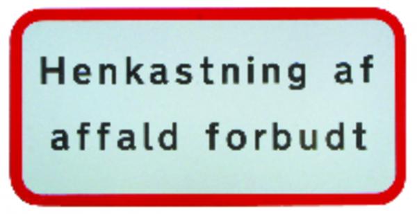 Skilt – Henkasting af affald forbudt